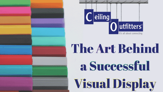 The Art Behind a Successful Visual Display