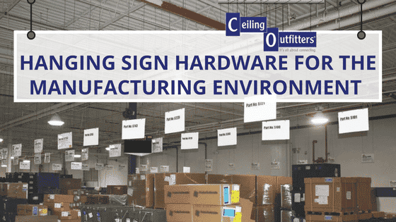 Hanging Sign Hardware for the Manufacturing Environment