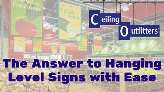 The Answer to Hanging Level Signs with Ease