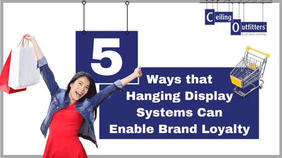 5 Ways that Hanging Signs Increase Brand Loyalty