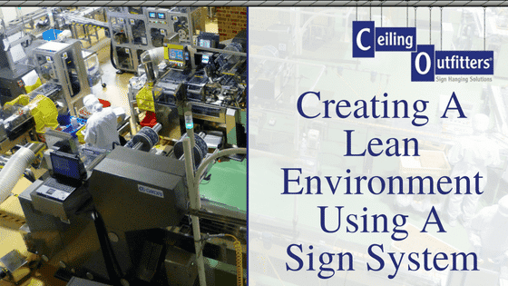Creating A Lean Environment Using A Sign System