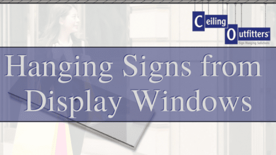 Hanging Sign Hardware For Retail Display Windows