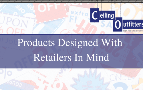 Products Designed with Retailers in Mind